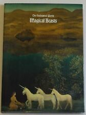 The Enchanted World Magical Beasts Beautifully illustrated DJ Time Life