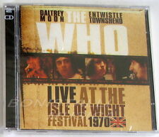 THE WHO - LIVE AT THE ISLE OF WIGHT FESTIVAL 1970 - 2 CD Sigillato