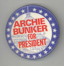 ARCHIE BUNKER 1972 President POLITICAL Pinback BUTTON Pin BADGE Fantasy COMEDY