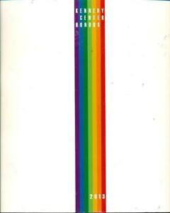 2013 Kennedy Center Honors Gala Commemorative Program Book (Event Issued Only)
