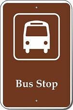 12x18 BUS STOP GUIDE Engineer Prismatic Grade Sign by Highway Traffic Supply