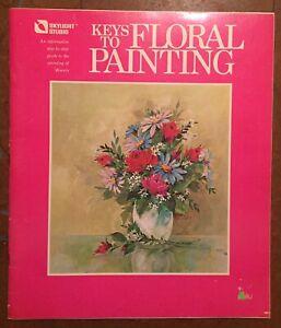 Keys To Floral Painting Skylight Studio 1972