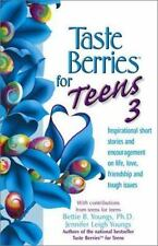 Taste Berries for Teens 3: Inspirational Short Stories and Encouragement on Life