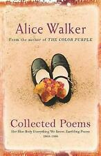 Alice Walker: Collected Poems: Her Blue Body Everything We Know: Earthling Poems