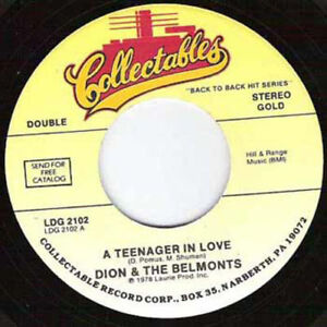 DION & THE BELMONTS - A Teenager In Love 7""