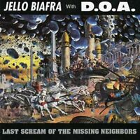 Jello Biafra and DOA - Last Scream Of The Missing Neighbors [CD]