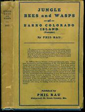 [Panama] Jungle Bees and Wasps. Phil Rau. 1933. Signed