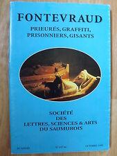 LIVRE HISTOIRE DE FONTEVRAUD par la Société des Sciences, Arts et Lettres 1998