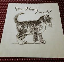 Yes..I know, I'm cute!  Cat,Kitten, Screen Printed Fabric Panel, cushion, bag
