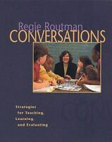Conversations : Strategies for Teaching, Learning, and Evaluating