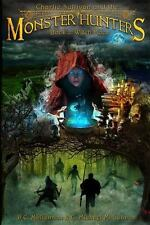 Charlie Sullivan and the Monster Hunters : Witch Moon by C. Michael McGannon...