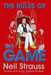 The Rules of the Game: The Stylelife Challenge and ... by Strauss, Neil Hardback