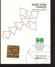 Vintage 1997 INTERNATIONAL RECTIFIER SHort Form Catalog-50th Anniversary Edition