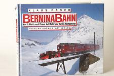 Eisenbahn Buch: BerninaBahn St.Moritz nach Tirano - Auf Meterspur, Fader (78405)