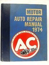 Vintage AC Auto Repair Manual 1974 Motor Hardback 37th Edition Book