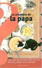 LA AVENTURA DE LA PAPA/THE ADVENTURE OF THE POTATO - NEW PAPERBACK BOOK