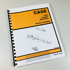 CASE FH4 LOADER BACKHOE PARTS MANUAL CATALOG ASSEMBLY NUMBERS EXPLODED VIEWS