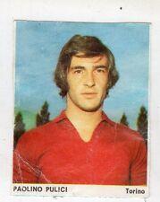 Figurina picture cards GUERIN SPORTIVO 1974/75 TORINO PULICI