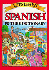 Let's Learn Spanish Picture Dictionary (English and Spanish Edition) Passport B