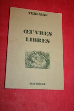 OEUVRES LIBRES VERLAINE OEUVRES EROTIQUES  éd BAUDOUIN 1979 ILLUSTRATIONS