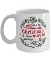 This Is My Hallmark Christmas Movie Watching Mug White 11 oz Ceramic Coffee Mug