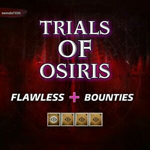 Flawless | Trials Of Osiris + Bounties | Xbox Ps4 Pc | Ready In 4 hours