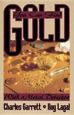 You Can Find Gold: With a Metal Detector: Prospective and Treasure Hunting (Pape