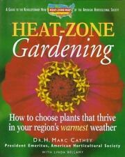 Heat-Zone Gardening: How to Choose Plants That Thrive in Your Region's Warmest W