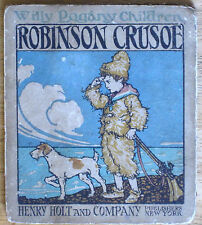 ROBINSON CRUSOE (1915) WILLY POGANY ILLUSTRATED, CONCERTINA LITHO 1ST EDITION