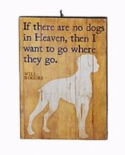"""KSA WOODEN PET LOSS PLAQUE ORNAMENT """"IF THERE ARE NO DOGS IN HEAVEN, THEN I..."""""""