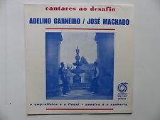 ADELINO CARNEIRO / JOSE MACHADO  Cantares ao desafio RPE 1302 PORTUGAL