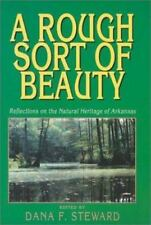A Rough Sort of Beauty: Reflections on the Natural Heritage of Arkansas