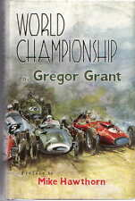 World Championship Gregor Grant 1950's Grand Prix Racing preface Mike Hawthorn