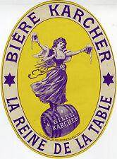 """""""BIERE KARCHER La Reine de la Table"""" Etiquette-chromo originale fin 1800"""