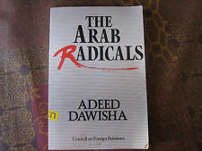 The Arab Radicals;  Middle East History,  Politics