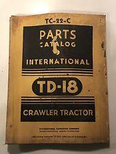 1948 TD-18 Crawler Tractor International Parts Catalog - TC-22-C Manual