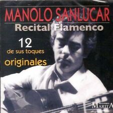 MANOLO SANLUCAR - RECITAL FLAMENCO - 12 DE SUS TOQUES ORIGINALES [CD]