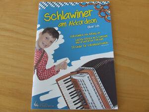 Schlawiner am Akkordeon - 26 Lieder für Volksmusikfreunde - Oliver Loh
