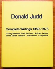 DONALD JUDD - COMPLETE WRITINGS 1959-1975 - 1ST EDITION HARDCOVER - NICE COPY