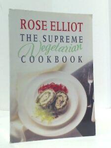 Supreme Vegetarian Cookbook-Rose Elliot