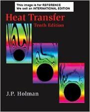 Heat Transfer by Jack P. Holman (2009)(Int' Ed Paperback)10 Ed - SI UNITS