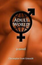 Adult World, Grimaldi, Christopher Scott, New Book