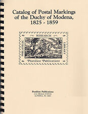 Catalog of Postal Markings of the Dutchy of Modena 1825-1859, by Morrone, Rossi