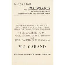 """U.S. Army Technical Manual """"M-1 Garand"""" TM 9-1005-222-12 March 17,1969"""