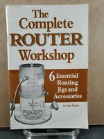 The Complete Router Workshop 1992 Booklet 6 Essential Routing Jigs & Accessories