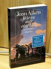 Joan Aiken . Wie es mir gefällt