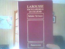 Larousse encyclopédique en couleurs Tome 20 Schiste / Syriaque
