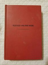 BLESSED ARE THE MEEK 1944 VINTAGE BOOK BY ZOFIA KOSSAK