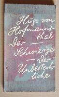 R110116 Hugo von Hofmannsthal: Der Schwierige / Der Unbestechliche - 1960