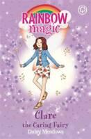 Clare the Caring Fairy: The Friendship Fairies B, Meadows, Daisy, New